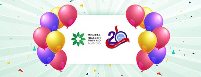 20TH ANNIVERSARY OF MENTAL HEALTH FIRST AID AUSTRALIA