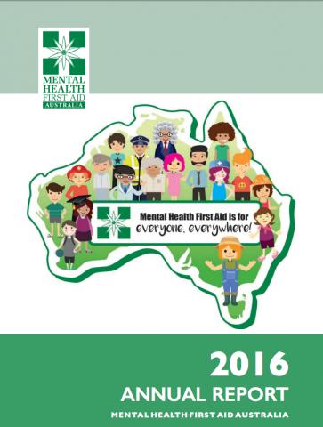 Mental Health First Aid Australia Annual Report 2016 Cover