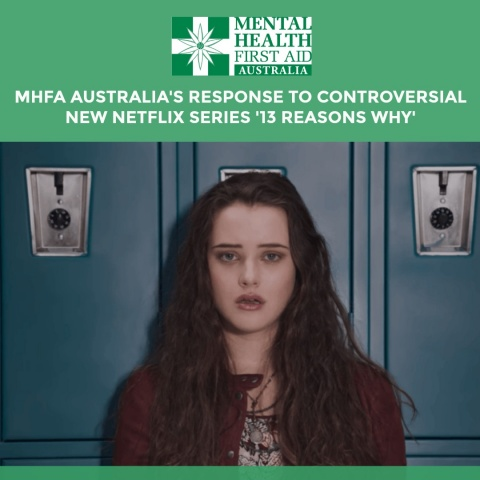 Mental Health First Aid and 13 Reason's Why