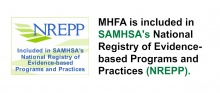 MHFA is included in SAMHSA's National Registry of Evidence-based Programs and Practices (NREPP).
