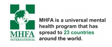 MHFA is a universal mental health program that has spread to 23 countries around the world.