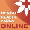 Mental Health Yarns